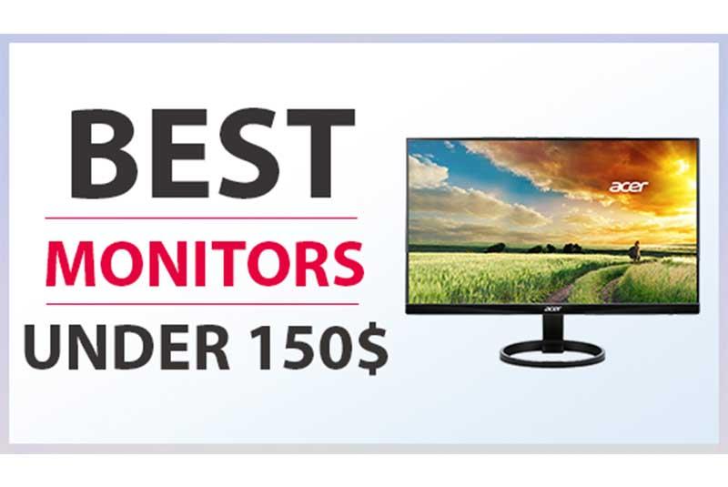 Best Gaming Monitors Under 150