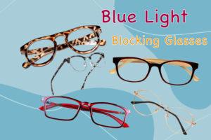 best blue light blocking glasses