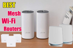 Best Mesh Wi-Fi Routers