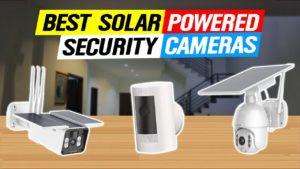 Solar-Powered Security Cameras